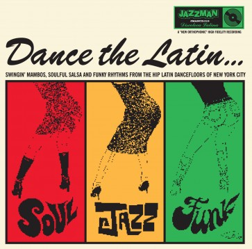 Dance The Latin.....Soul Funk Jazz