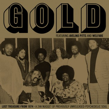 Gold - Lost Treasure From 1974: A 24K Nugget Of Previously Unreleased Psychedelic Soul