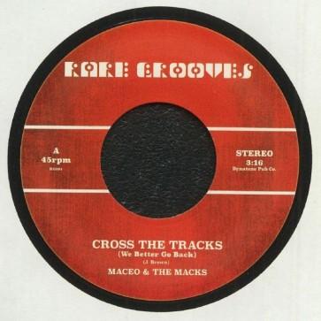 Cross The Tracks (We Better Go Back)