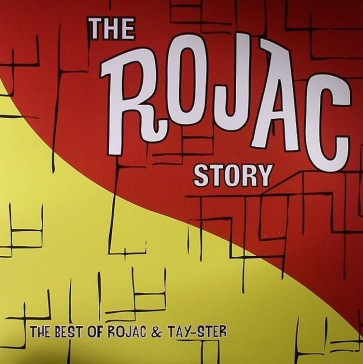The Rojac Story: The Best Of Rojac & Tay-Ster