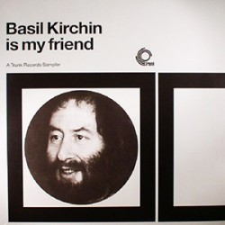 Basil Kirchin Is My Friend