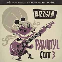 Buzzsaw Joint Cut 3: Pavinyl