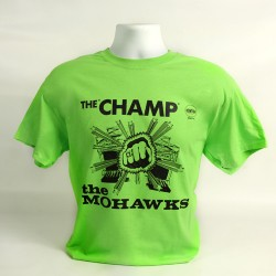 Mohawks THE CHAMP Tee Shirt