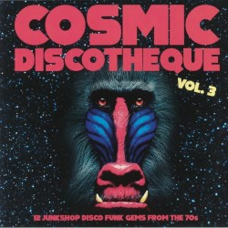 Cosmic Discotheque Vol 3