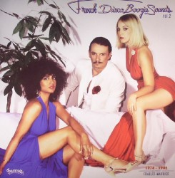 French Disco Boogie Sounds Vol 2: 1978-1985