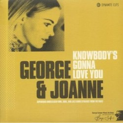 Knowbody's Gonna Love You (Like The Way I Do)