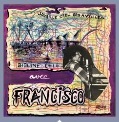 Biguine Lélé avec Francisco