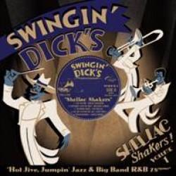 Swingin' Dick's Shellac Shakers Vol 1