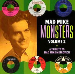 Mad Mike Monsters Volume 2 - A Tribute To Mad Mike Metrovich