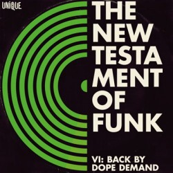 The New Testament Of Funk VI: Back By Dope Demand