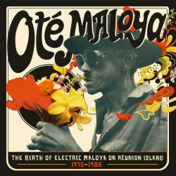 The Birth Of Electric Maloya In La Reunion 1975-1986