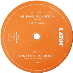 Deep (Oh Poor Me) / Identify Yourself
