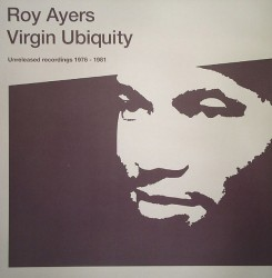 Virgin Ubiquity (Unreleased Recordings 1976-1981)