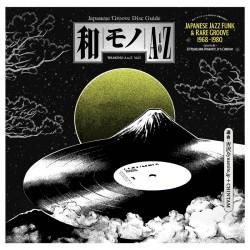 WAMONO A to Z Vol. I - Japanese Jazz Funk & Rare Groove 1968-1980