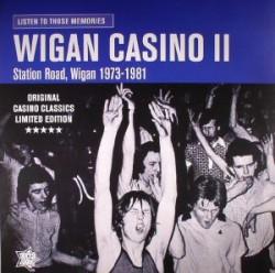 Listen To Those Memories: Wigan Casino II: Station Road Wigan 1973-1981
