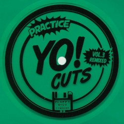 Practice Yo! Cuts Vol 3 Remixed